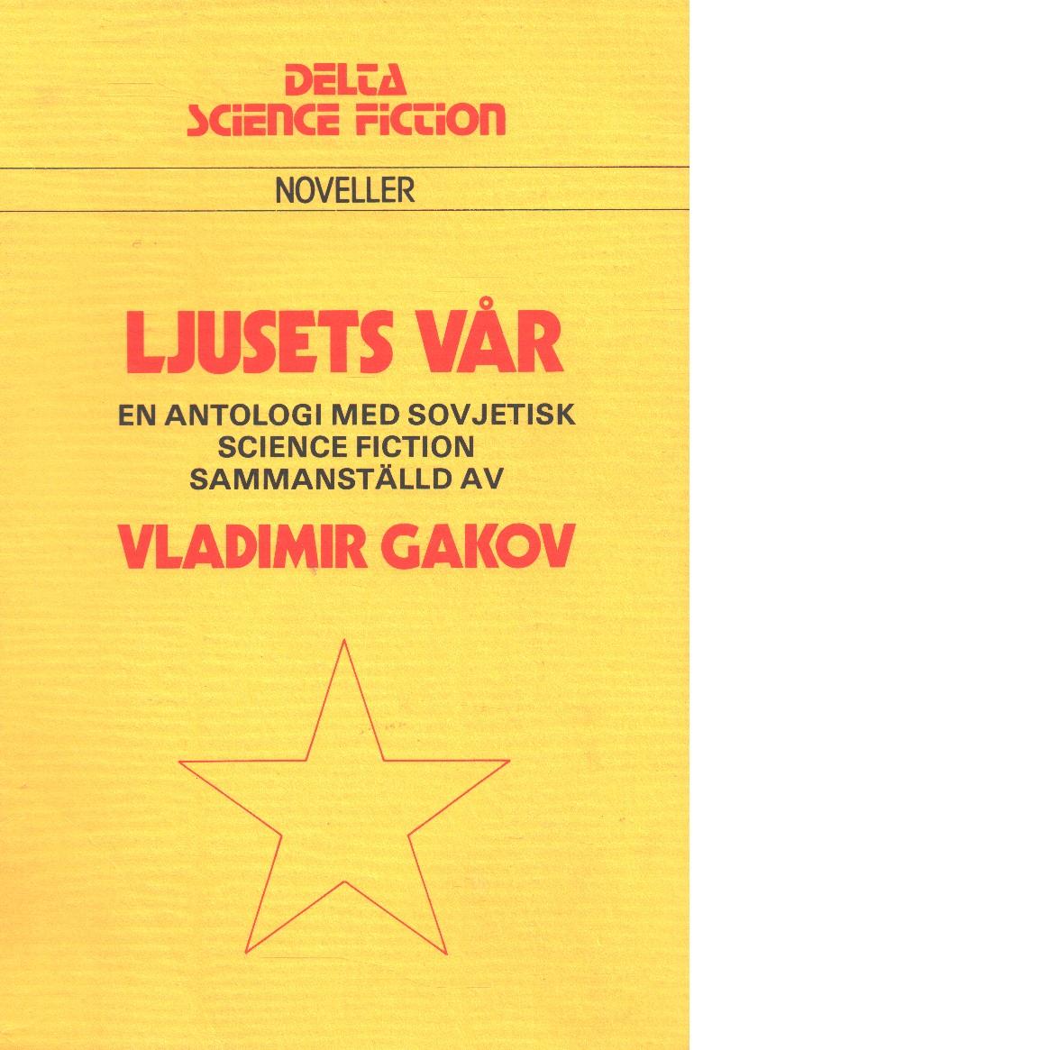 Ljusets vår - Gakov, Vladimir