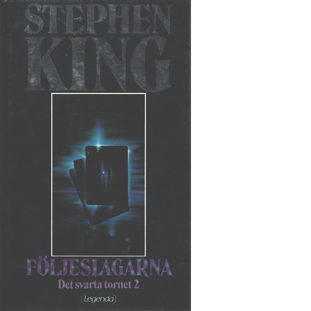Det svarta tornet. 2, Följeslagarna - King, Stephen