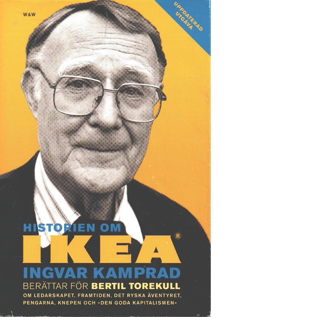 Historien om IKEA - Kamprad, Ingvar och Torekull, Bertil