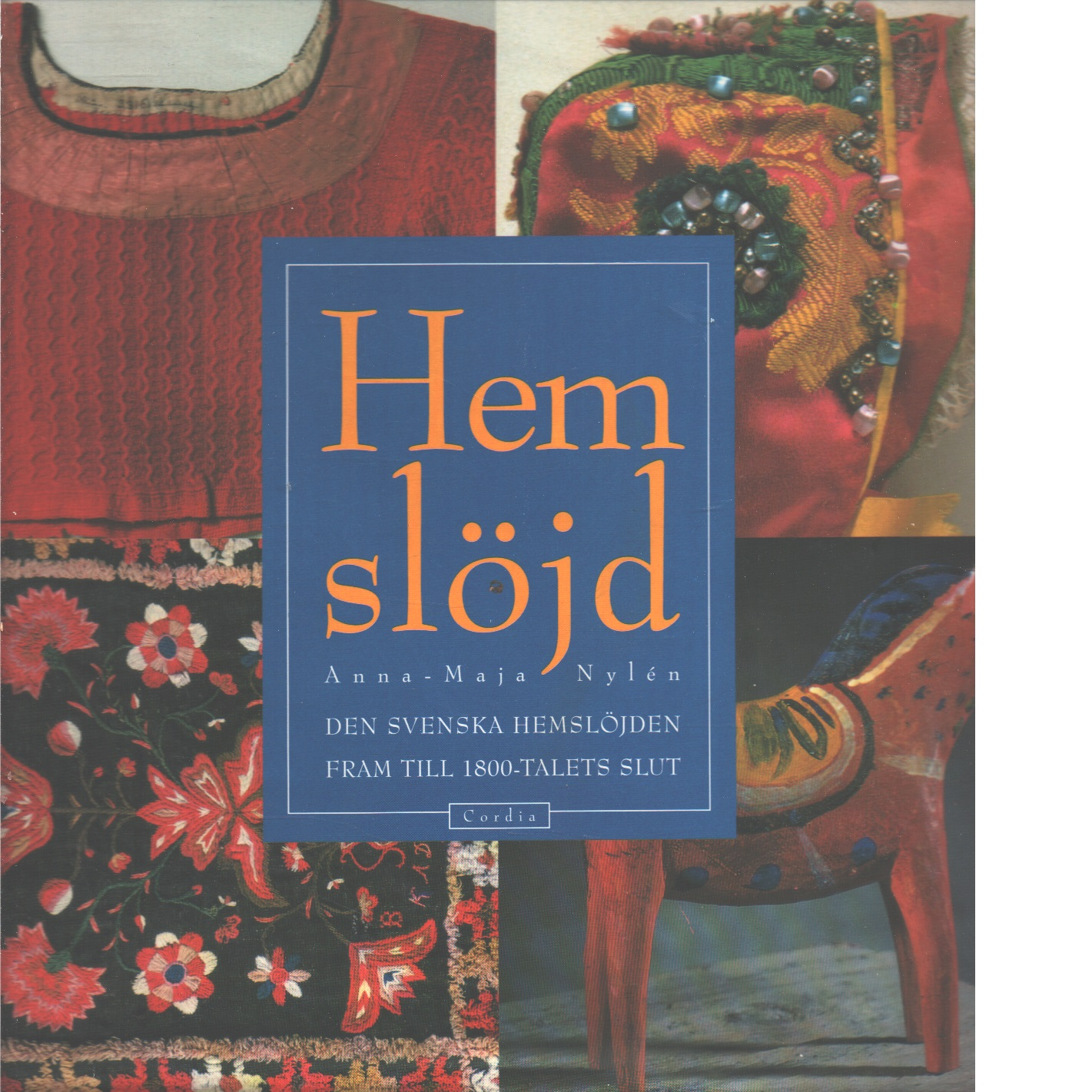 Hemslöjd - Nylén Anna-Maja