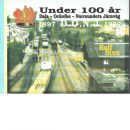 Under 100 år Dala - Ockelbo-Norrsundets järnväg - Sten, Rolf