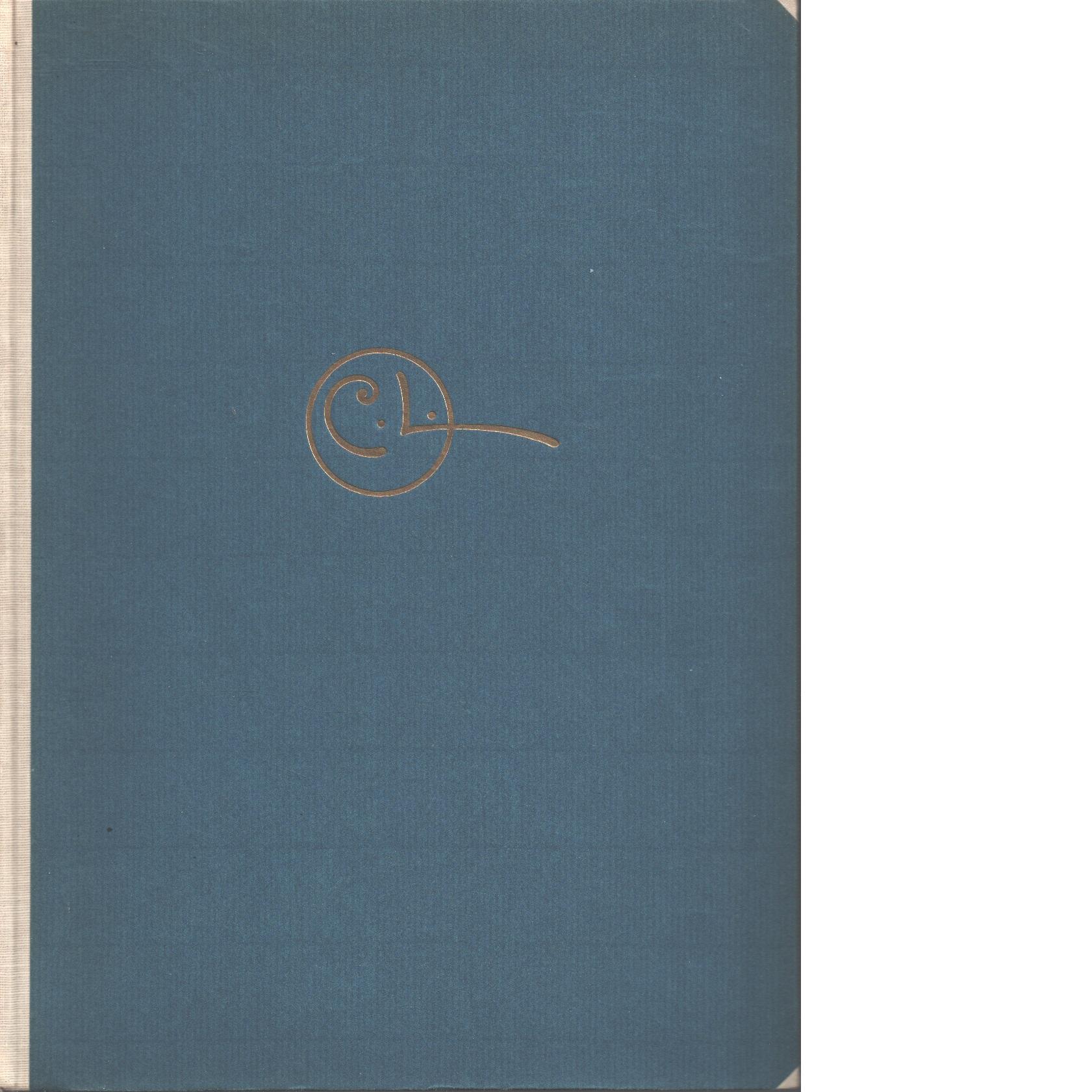 Carl Larsson skildrad av honom själv i text och bilder - Larsson, Carl