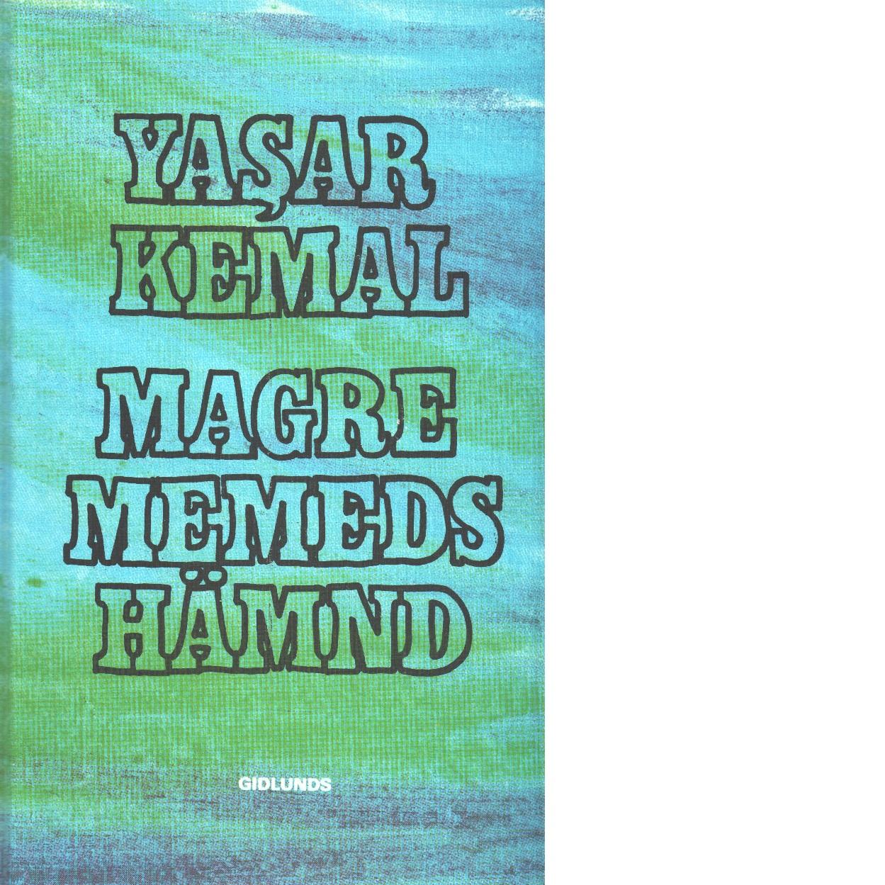 Magre Memeds hämnd - Kemal, Yaşar