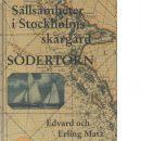 Sällsamheter i Stockholms skärgård : En bok om historiska platser, om saga och sägen och litterära miljöer. Södertörn - Matz, Edvard och Matz, Erling
