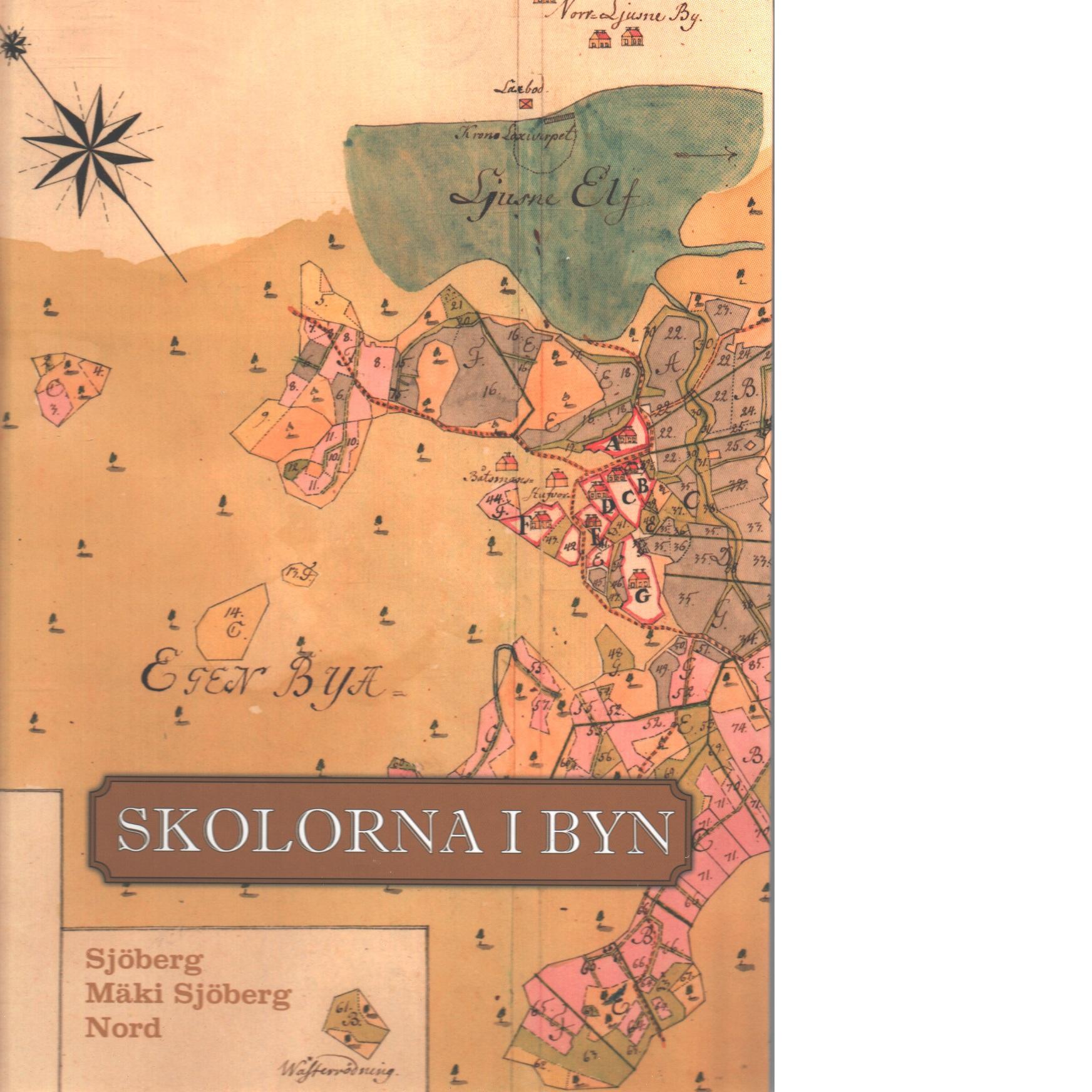 Skolorna i byn : ett historiskt collage om två byskolor i Hälsingland - Red.