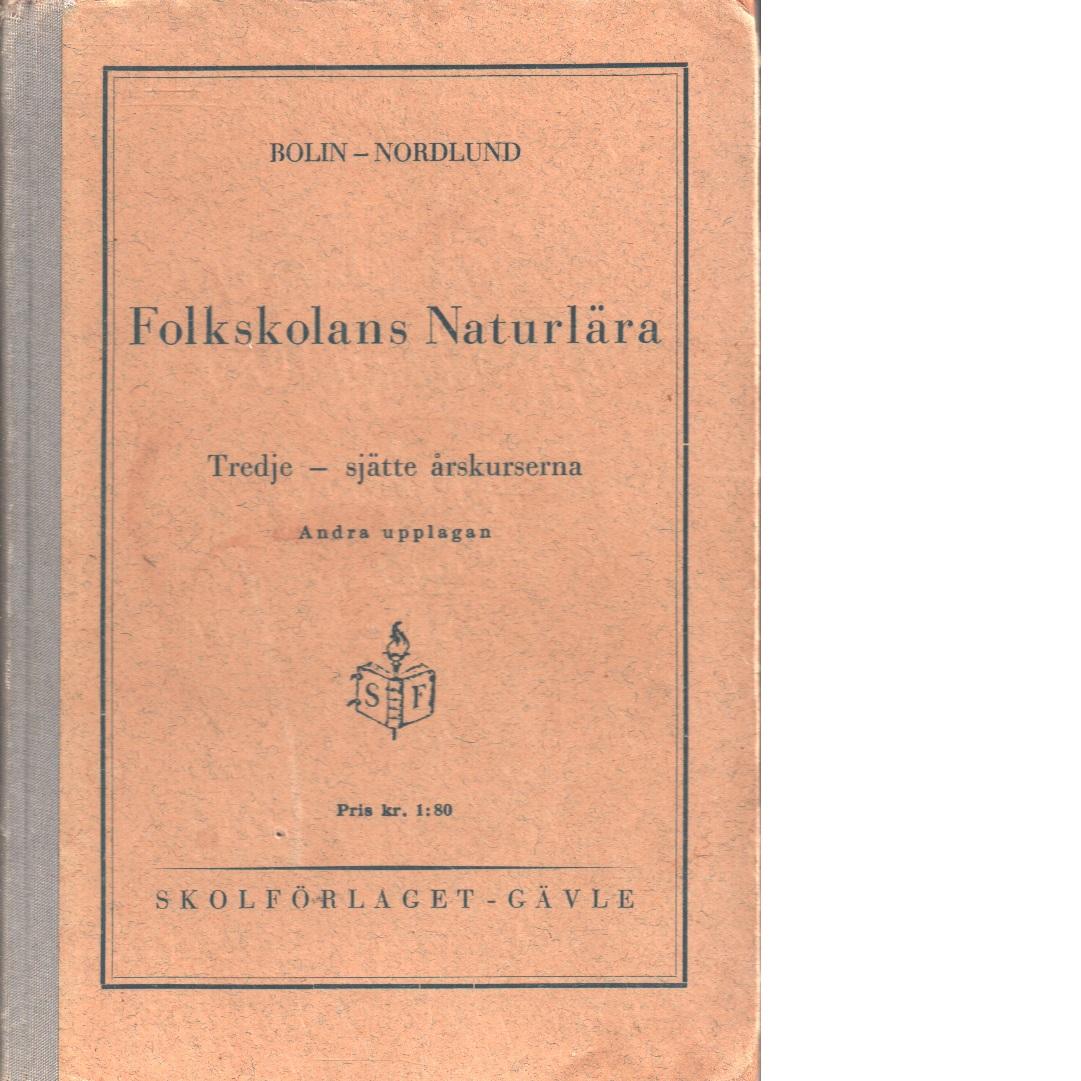 Folkskolans naturlära : [tredje-sjätte årskurserna] - Bolin, Lorentz och Nordlund, Otto