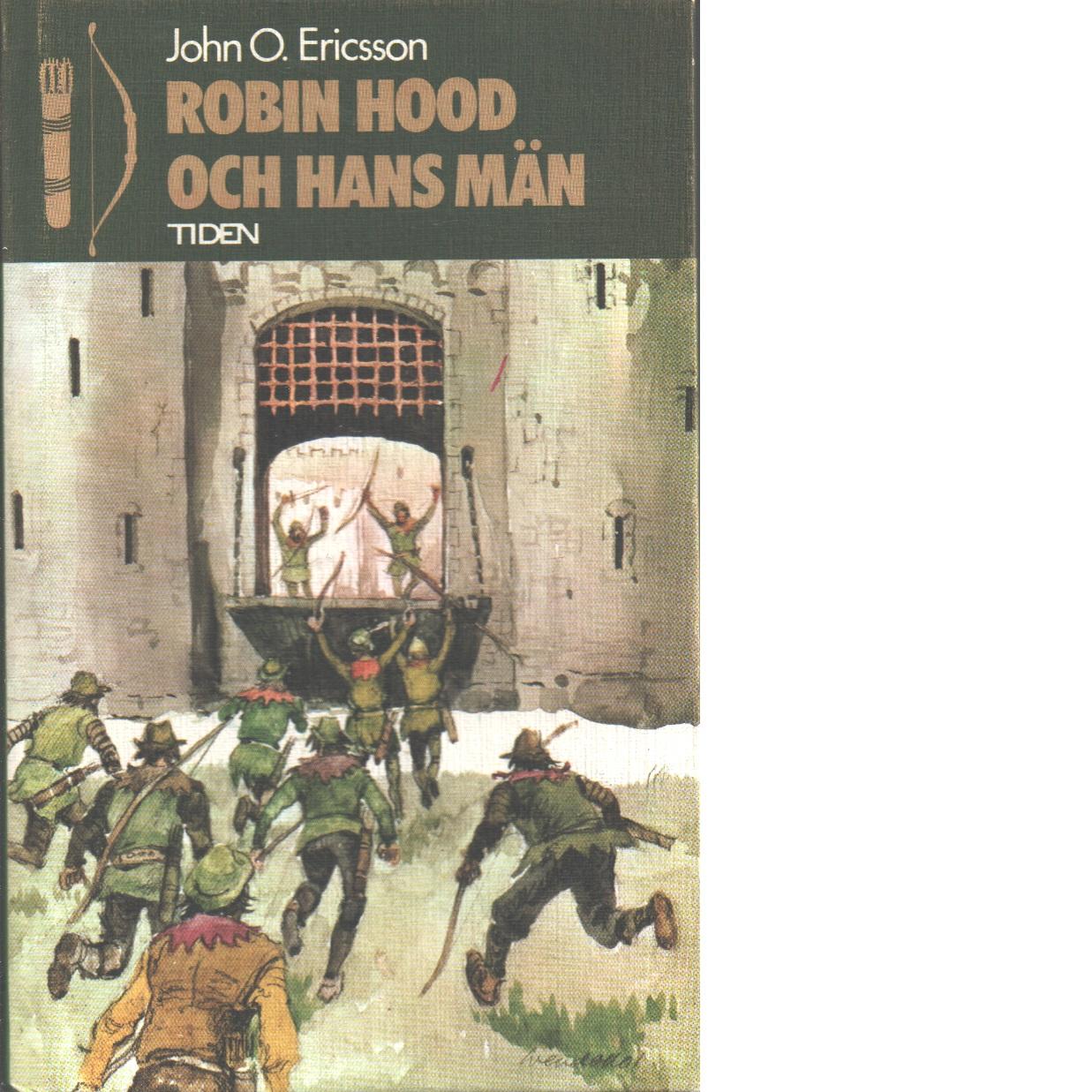 Robin Hood och hans män - Ericsson, John O.