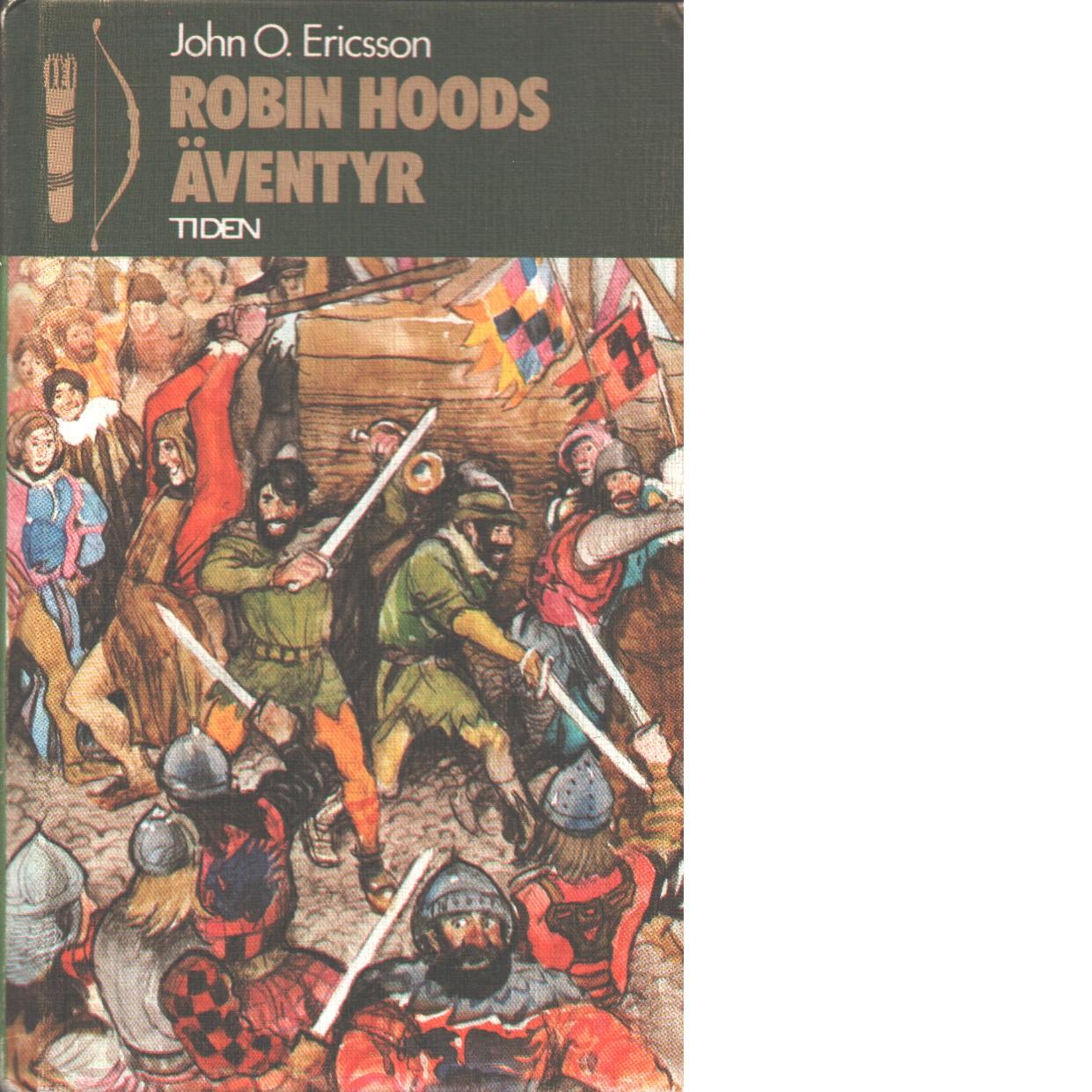 Robin Hoods äventyr - Ericsson, John O.