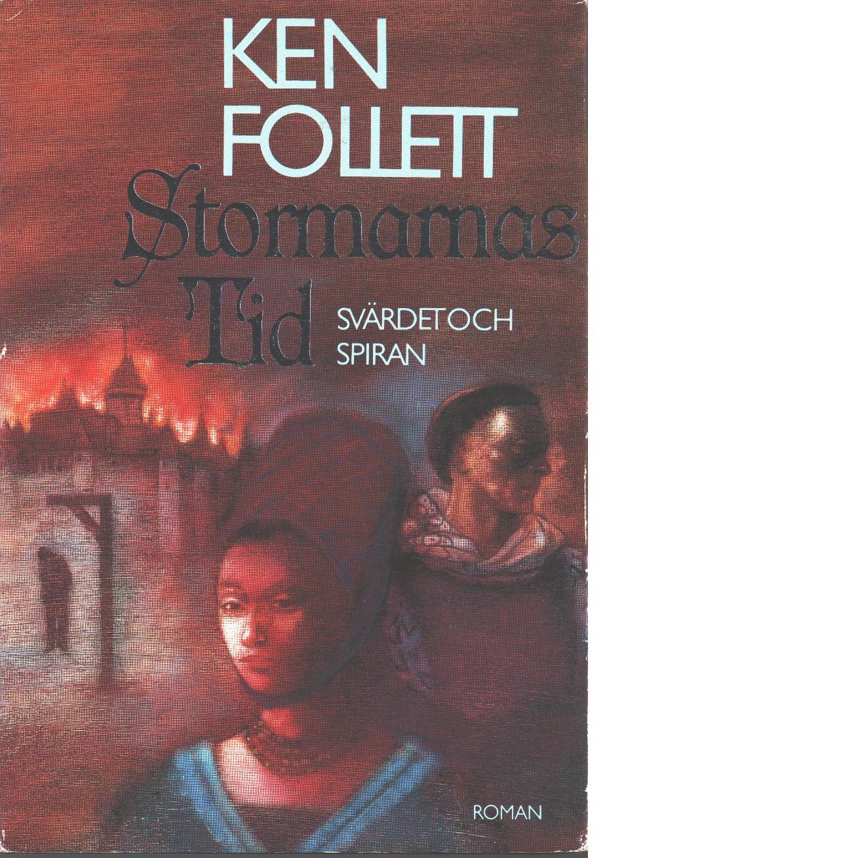 Svärdet och spiran : [roman]. 1, Stormarnas tid - Follett, Ken