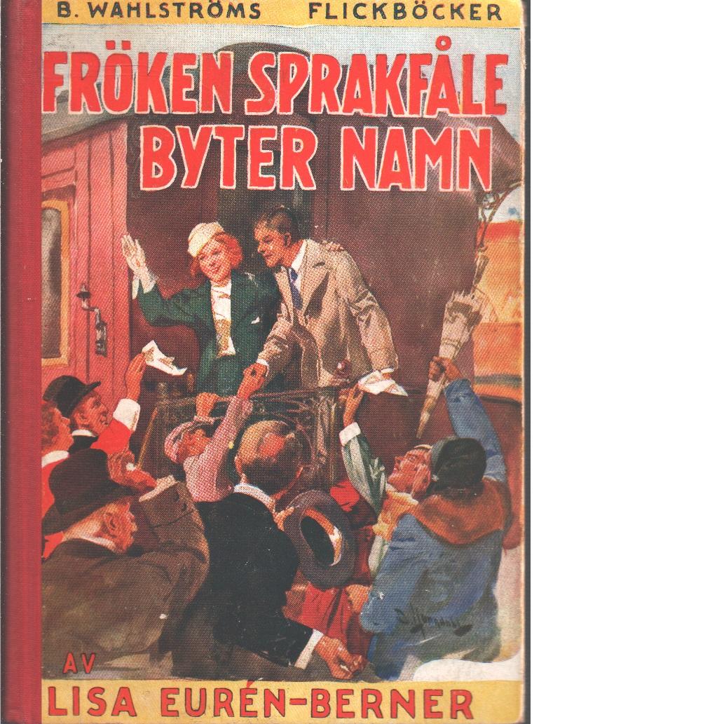 Fröken Sprakfåle byter namn - Eurén-Berner, Lisa