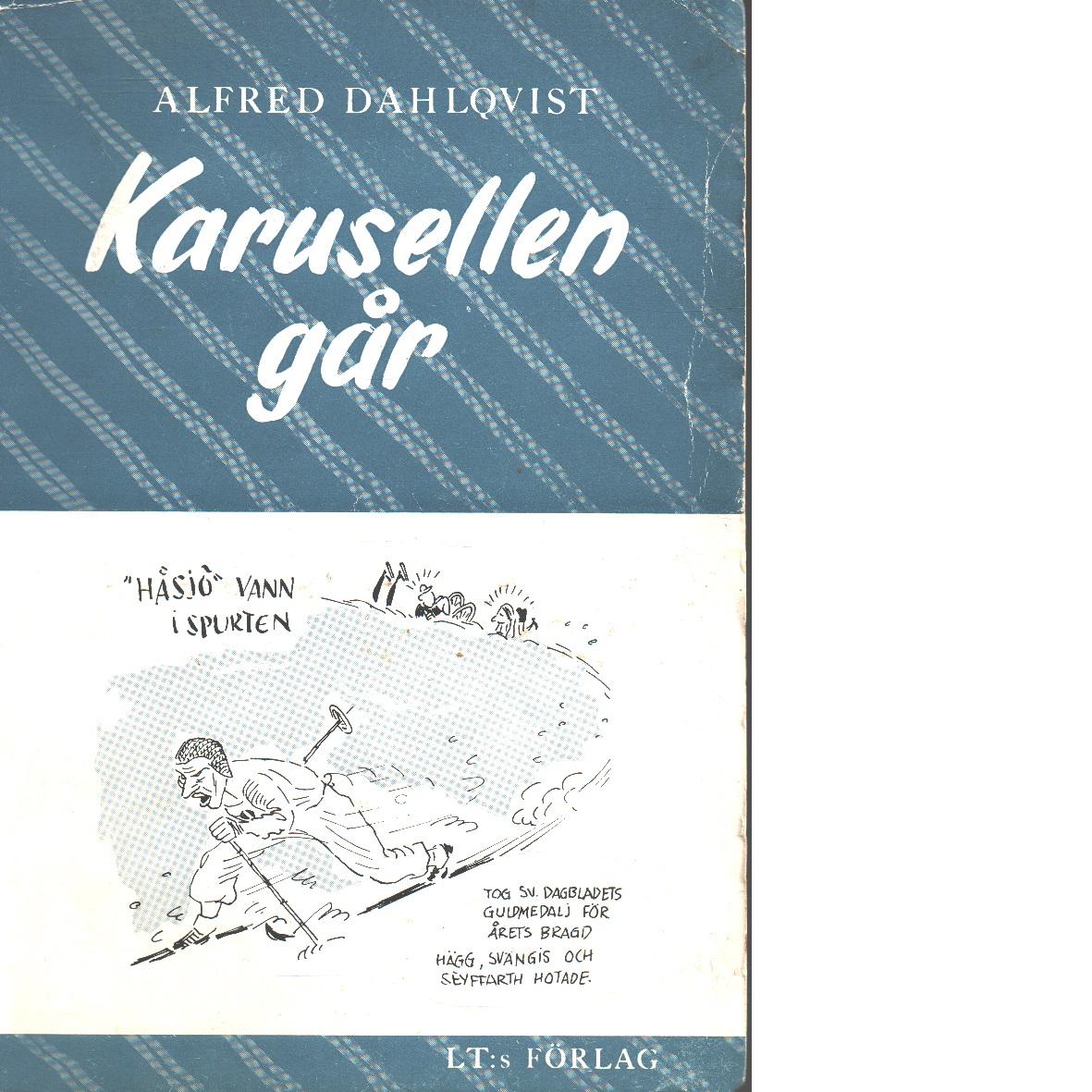 Karusellen går - Dahlqvist, Alfred