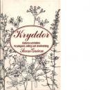 Kryddor : historia och folktro : kryddgård, odling och användning - Gréen, Sven