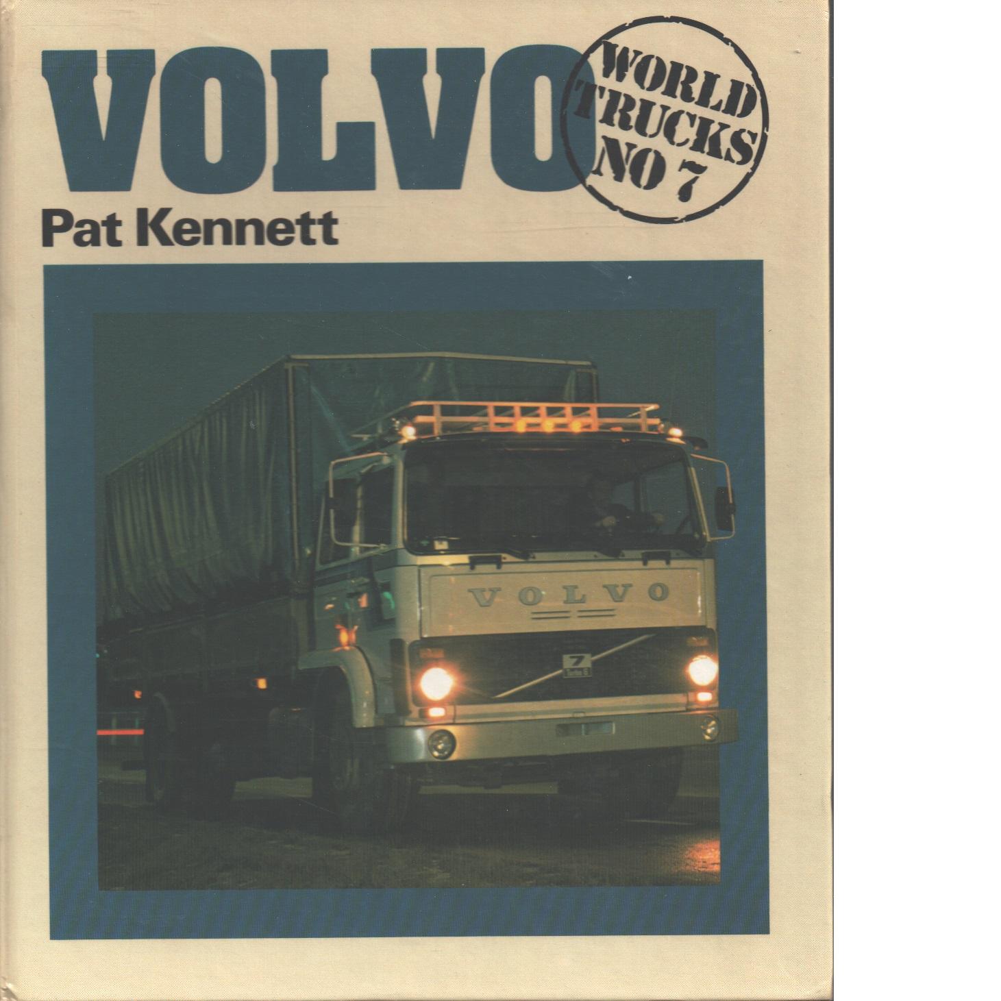 Volvo : World Trucks nro 7 - Kennett, Pat