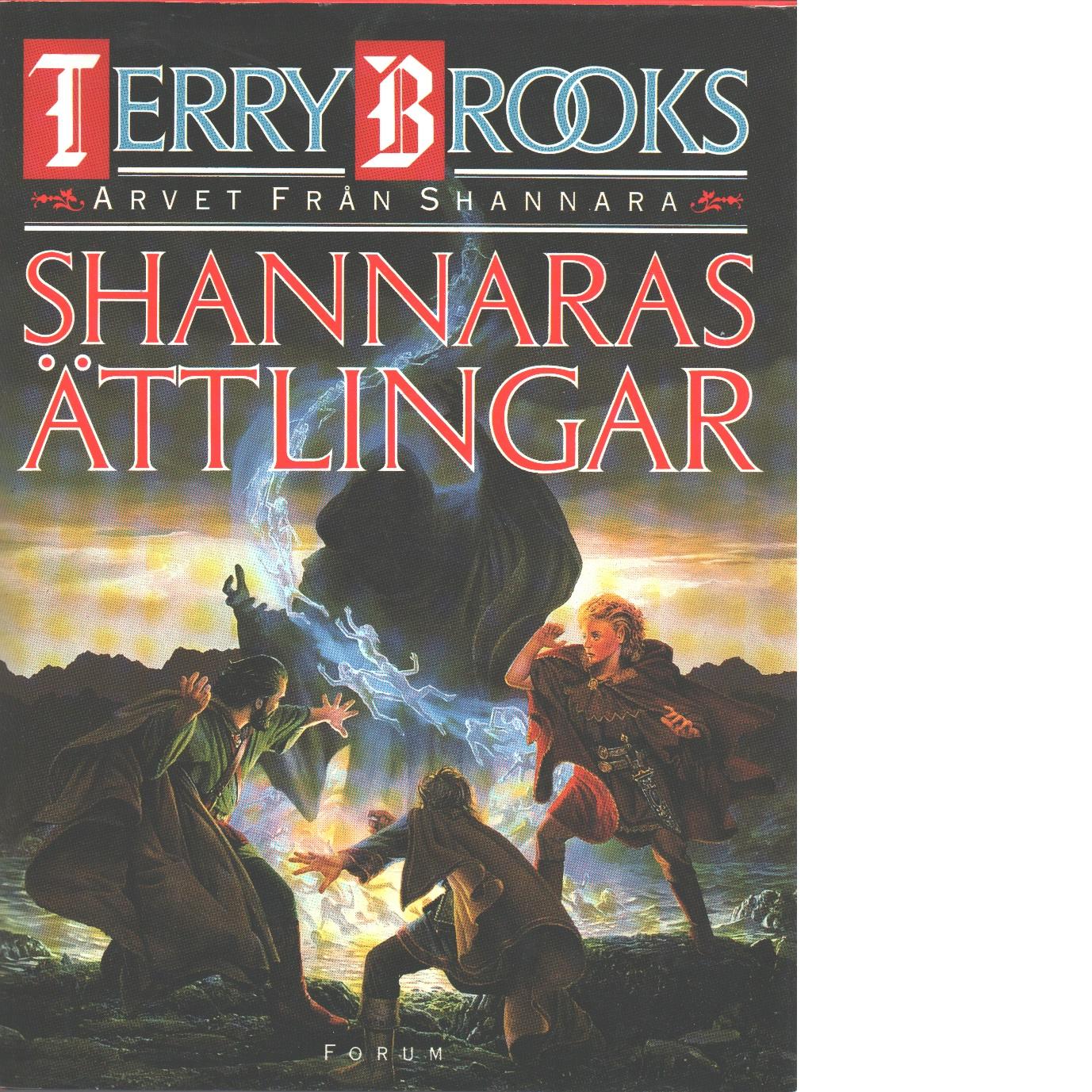 Arvet från Shannara. Shannaras ättlingar - Brooks, Terry