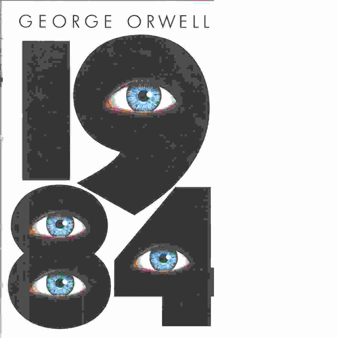 1984 : Nitton åttiofyra - Orwell, George