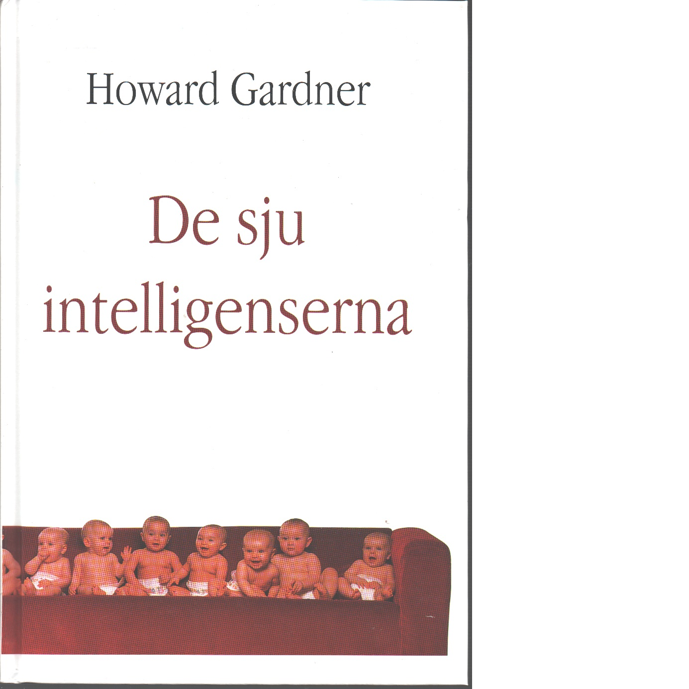 De sju intelligenserna - Gardner, Howard