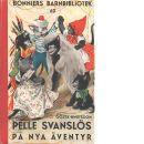 Pelle Svanslös på nya äventyr - Knutsson, Gösta