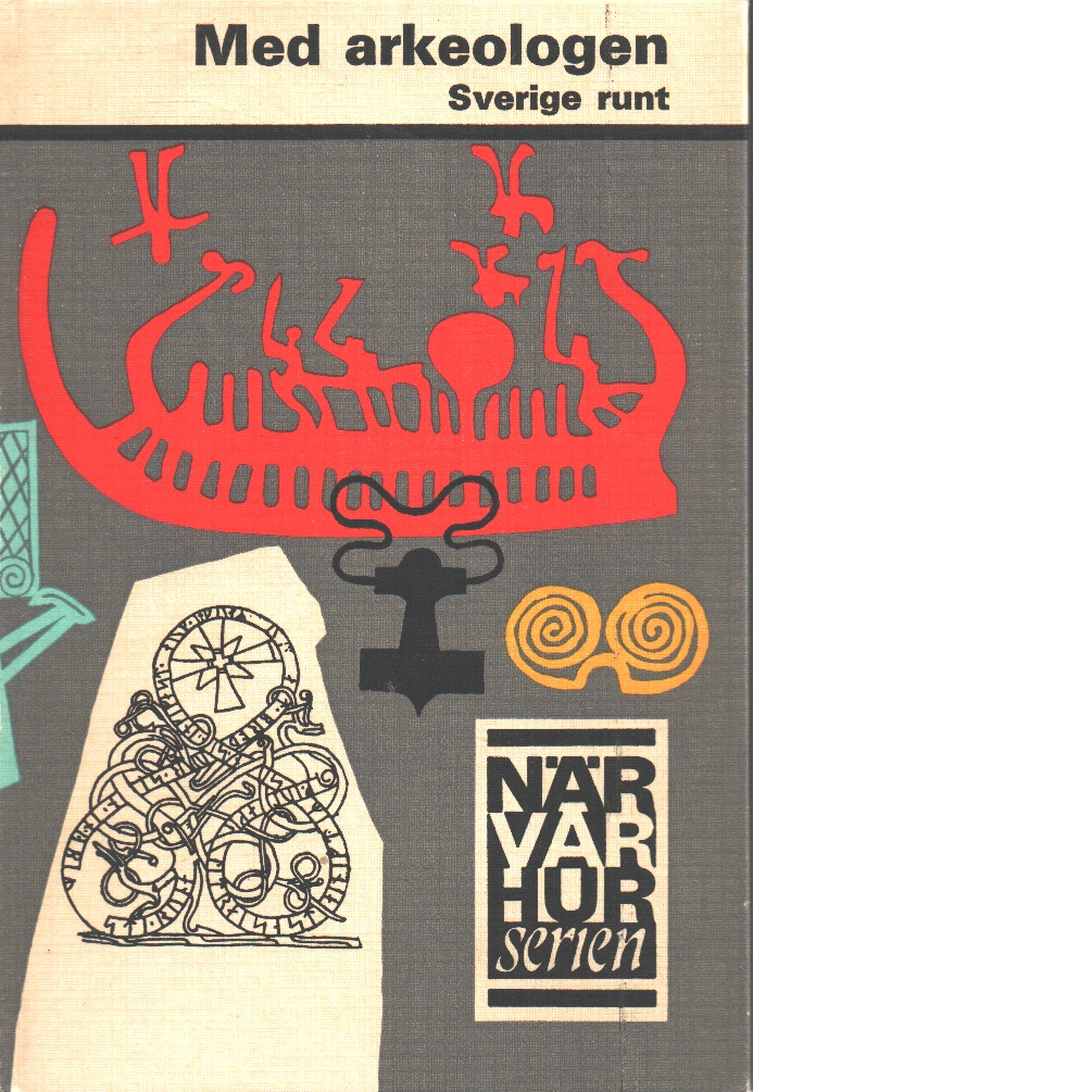 Med arkeologen Sverige runt - Red.