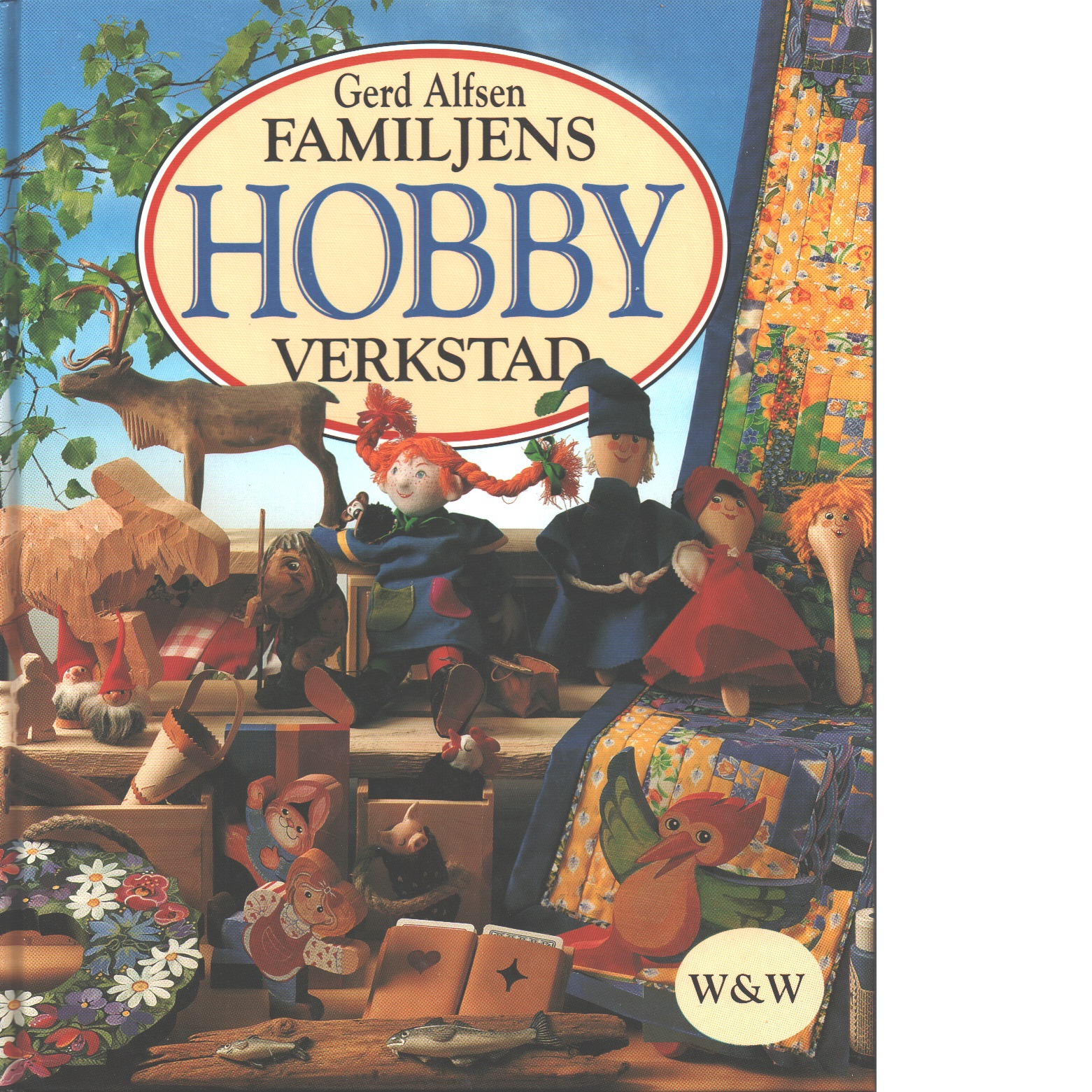 Familjens hobbyverkstad - Alfsen, Gerd