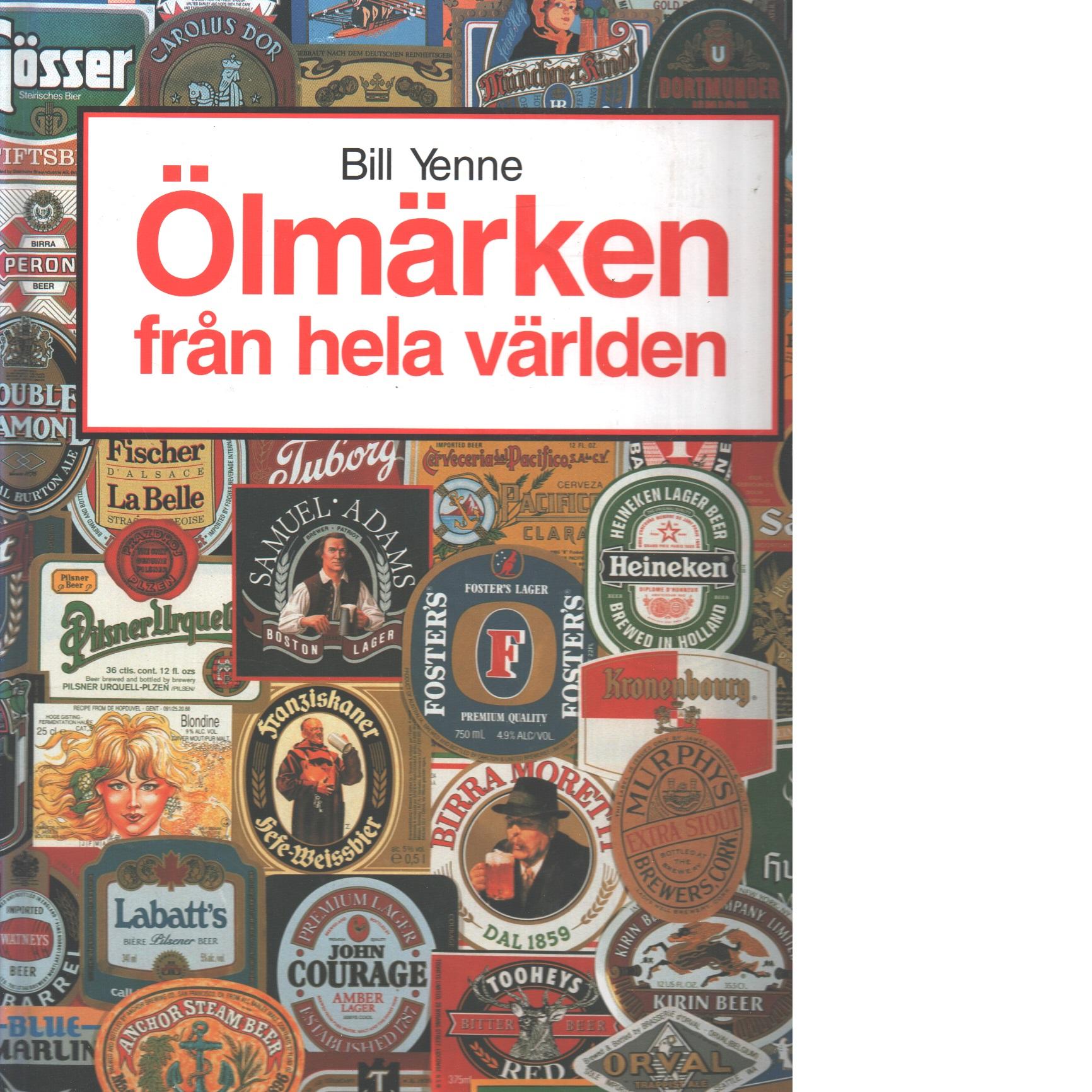 Ölmärken från hela världen - Yenne, Bill