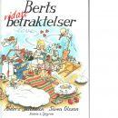 Berts vidare betraktelser : maj-augusti - Jacobsson, Anders,  Olsson, Sören,  och Härdin, Sonja