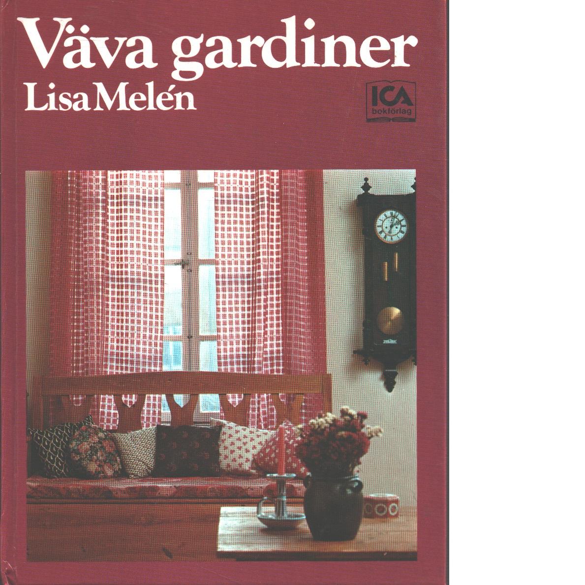 Väva gardiner - Melén, Lisa