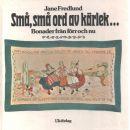Små, små ord av kärlek --- : bonader från förr och nu - Fredlund, Jane