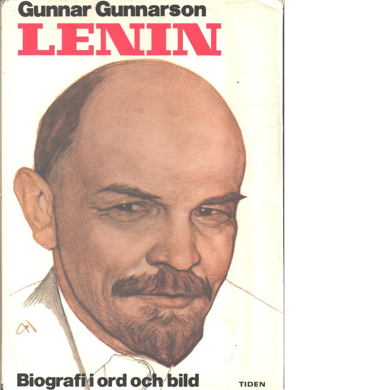 Lenin : [biografi i ord och bild] - Gunnarson, Gunnar