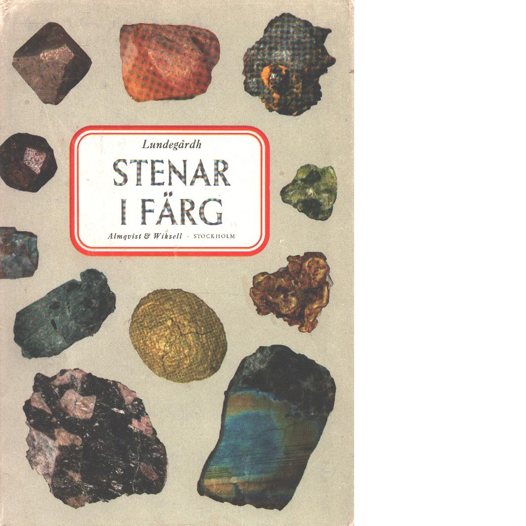 Stenar i färg - Lundegårdh, Per H.