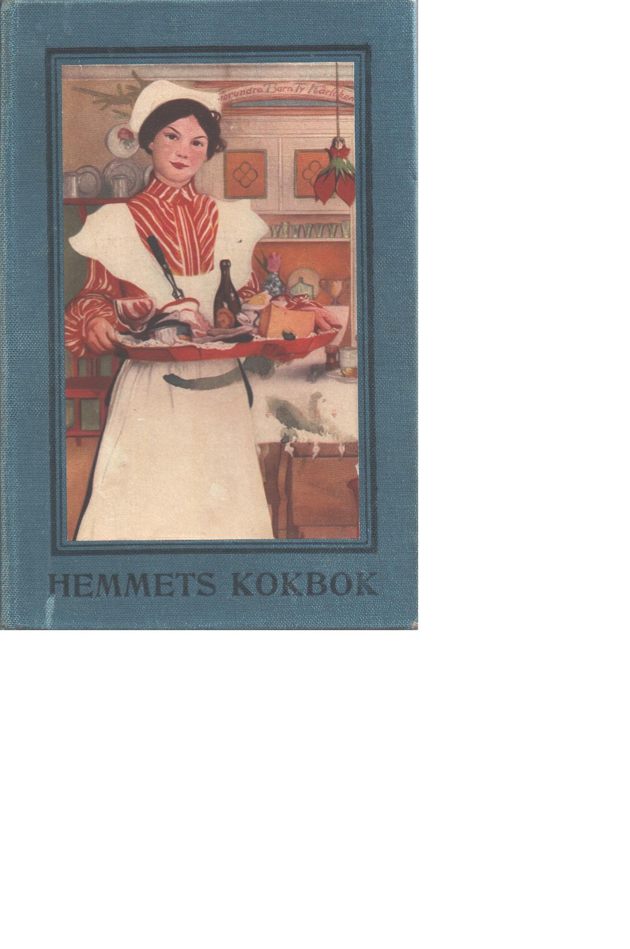 Hemmets kokbok - Red. Fackskolan för huslig ekonomi