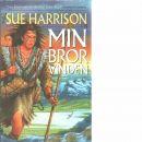 Min bror vinden - Harrison, Sue
