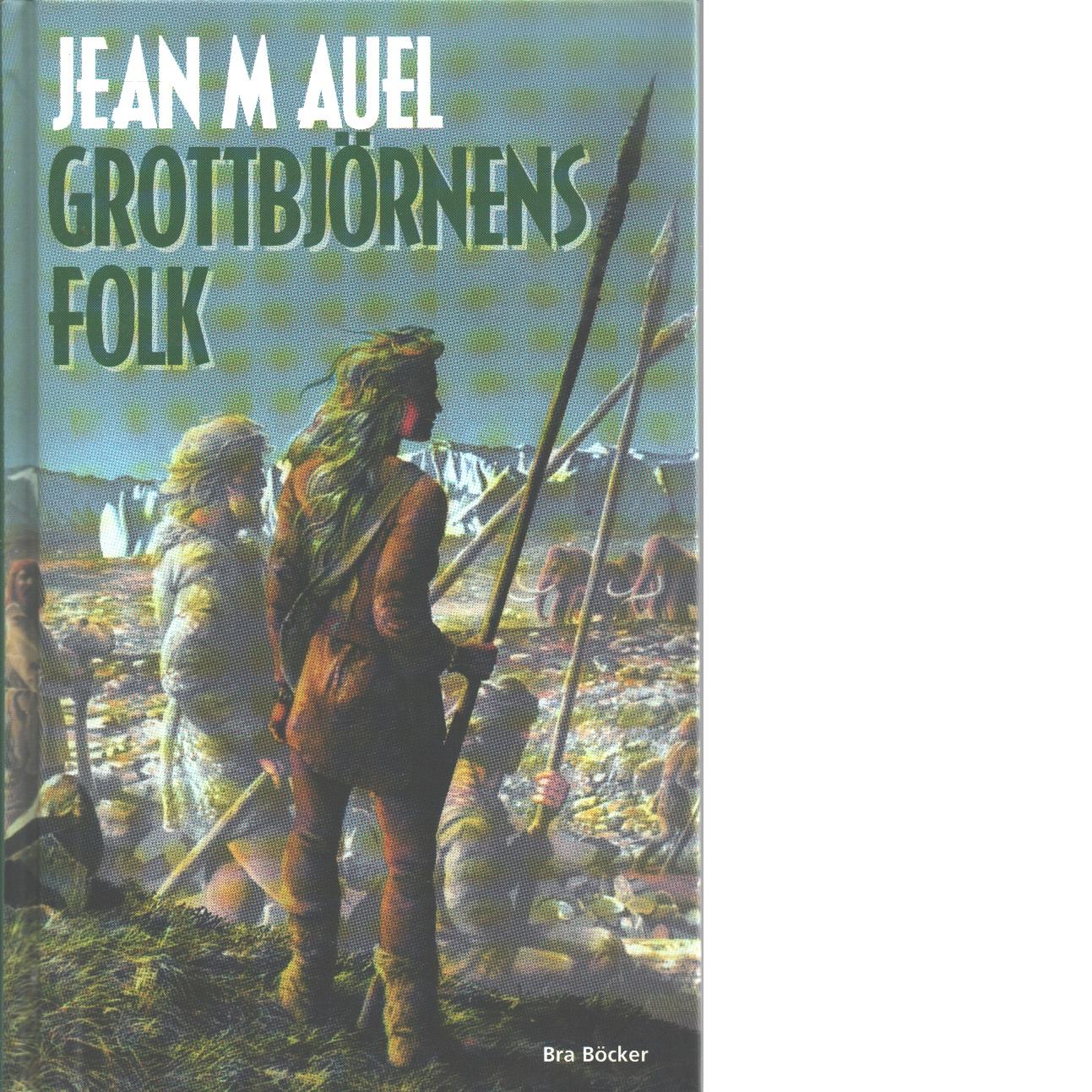 Grottbjörnens folk - Auel, Jean M.
