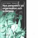 Nya perspektiv på organisation och ledarskap : kreativitet, val och ledarskap - Bolman, Lee G och Deal, Terrence E.