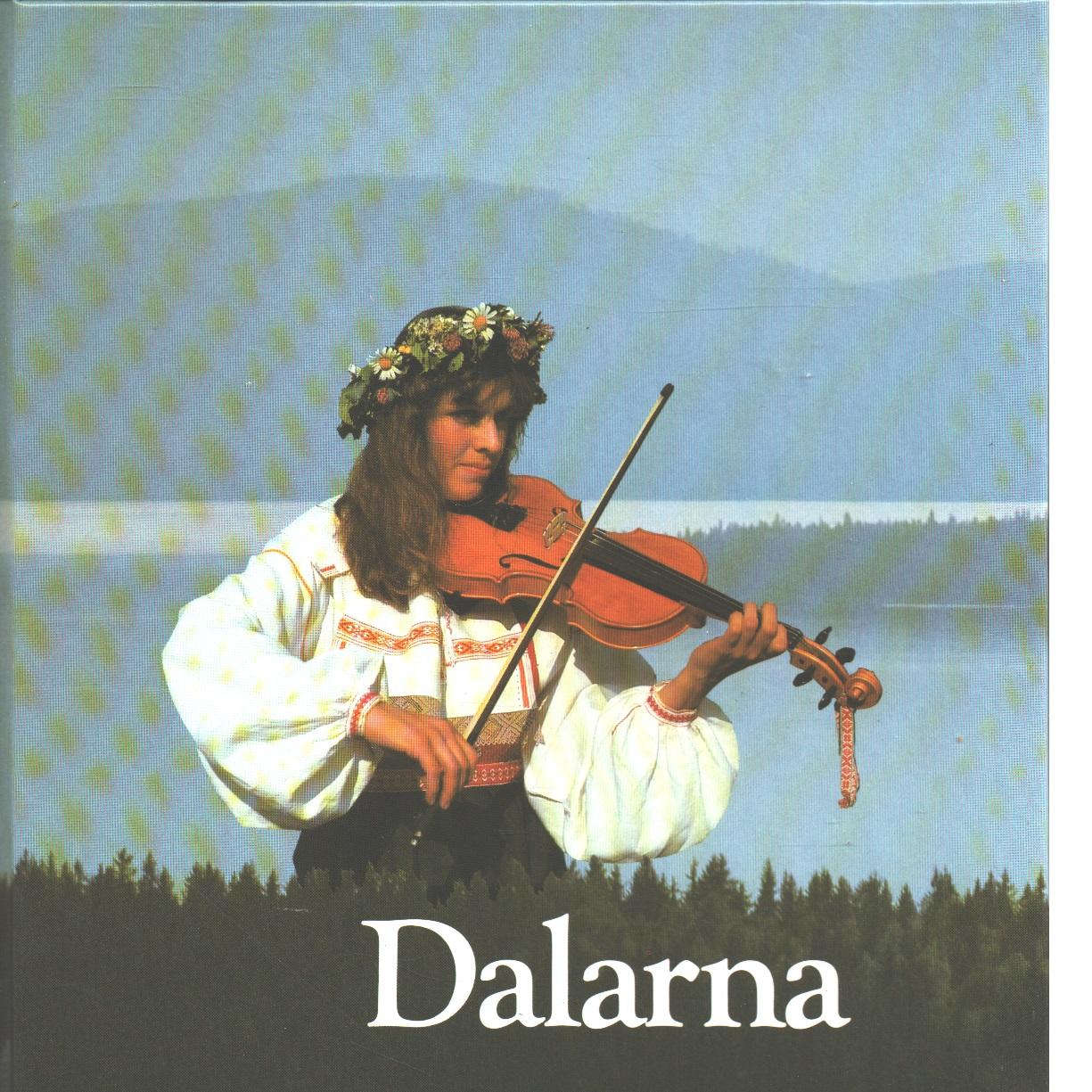 Dalarna - Eriksson, Ulf G