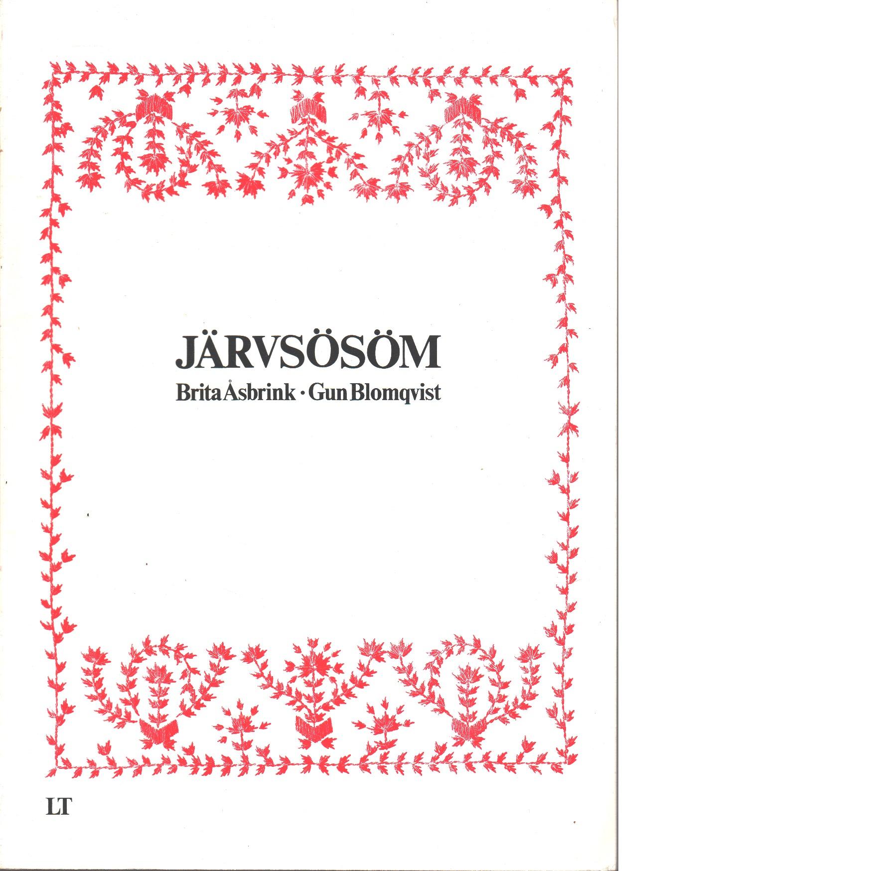 Järvsösöm - Blomqvist, Gun och Åsbrink, Brita