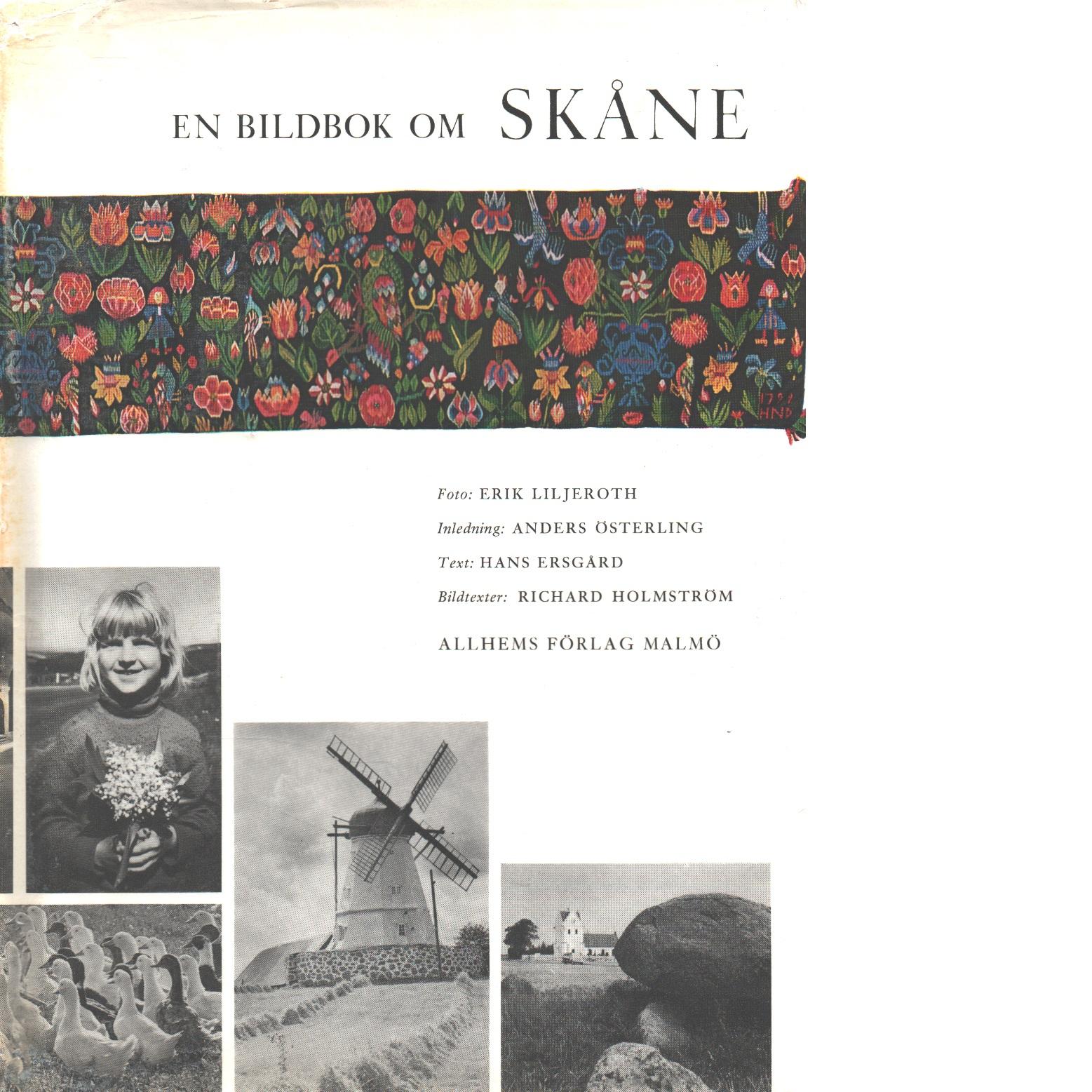 Skåne - En bildbok om Skåne nuet och hävderna - Ersgård, Hans (Allhems förlag)