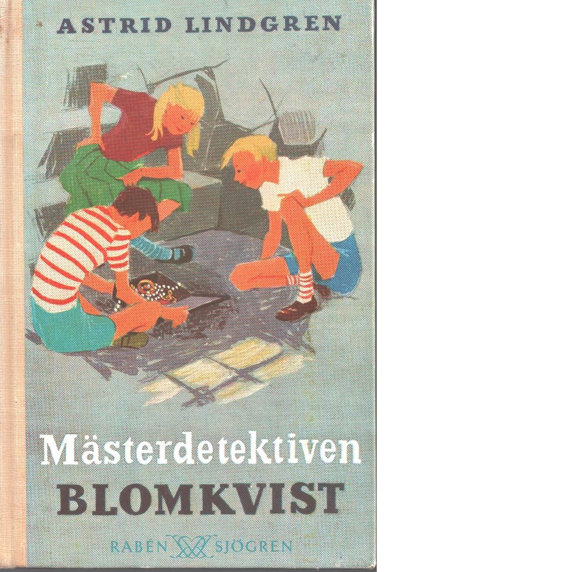 Mästerdetektiven Blomkvist - Lindgren, Astrid