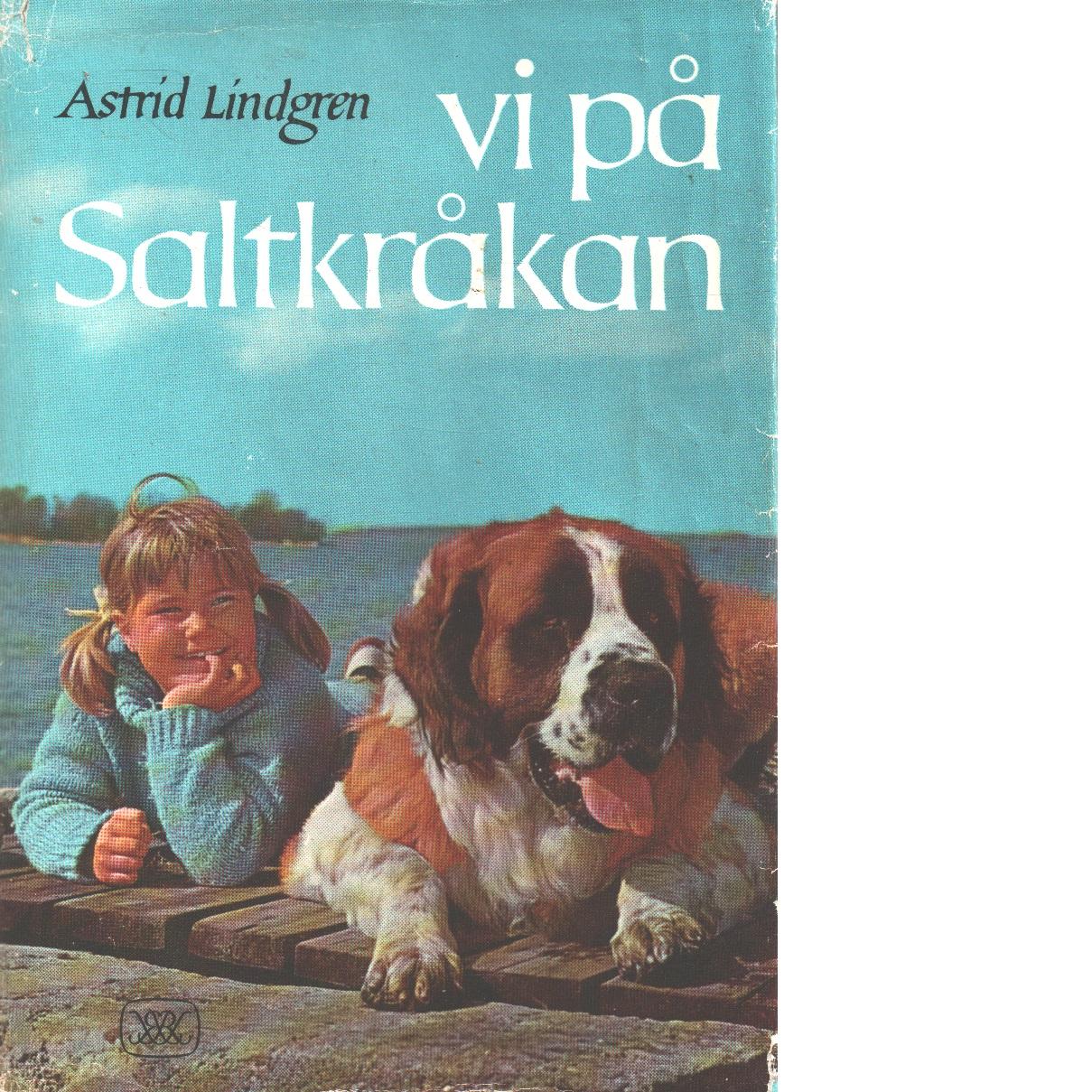 Vi på Saltkråkan - Lindgren, Astrid
