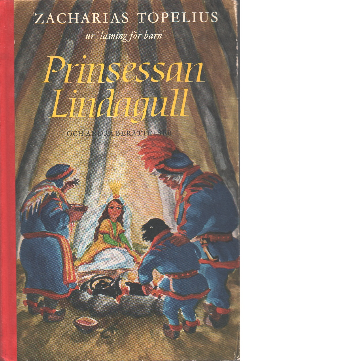 Prinsessan lindagull - Topelius, Zacharias