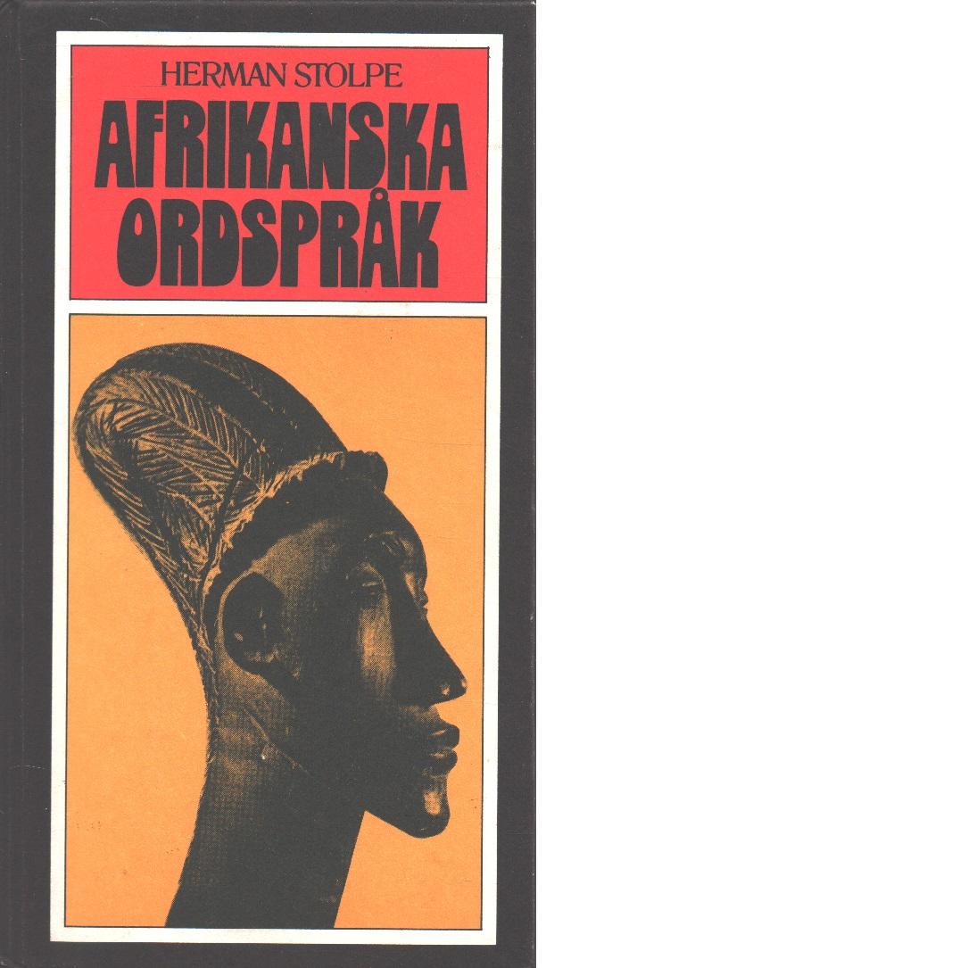 Afrikanska ordspråk - Stolpe, Herman