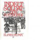 Indelt soldat och rotebonde - Kumm, Elfred