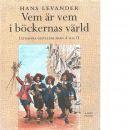 Vem är vem i böckernas värld : litterära gestalter från A till Ö - Levander, Hans