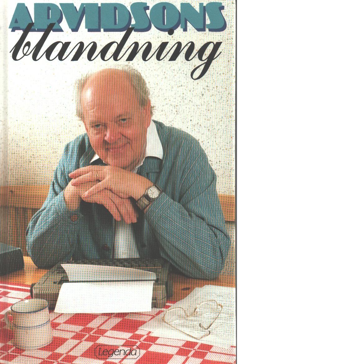 Arvidsons blandning - Arvidson, Gunnar