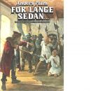 För länge sedan- : spännande utflykter i Sveriges historia. [1] - Palm, Anders