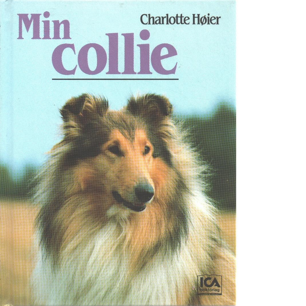 Min collie - Høier, Charlotte