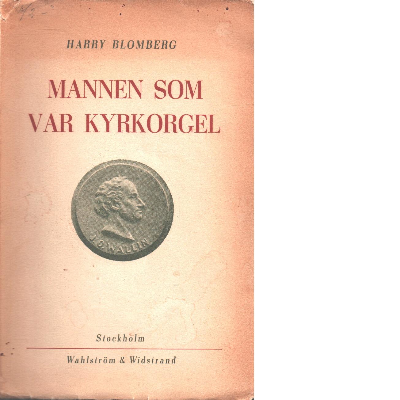 Mannen som var kyrkorgel - Blomberg, Harry