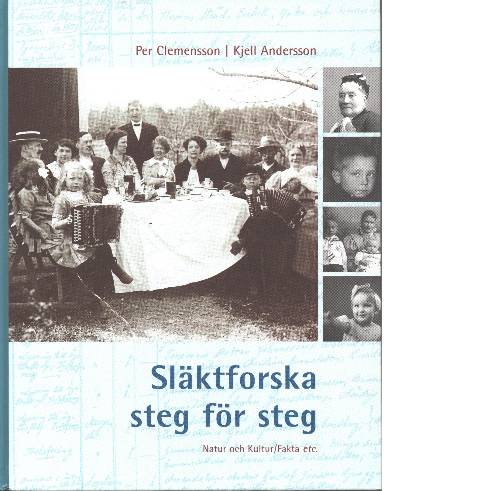 Släktforska!  Steg för steg - Clemensson, Per  och  Andersson, Kjell