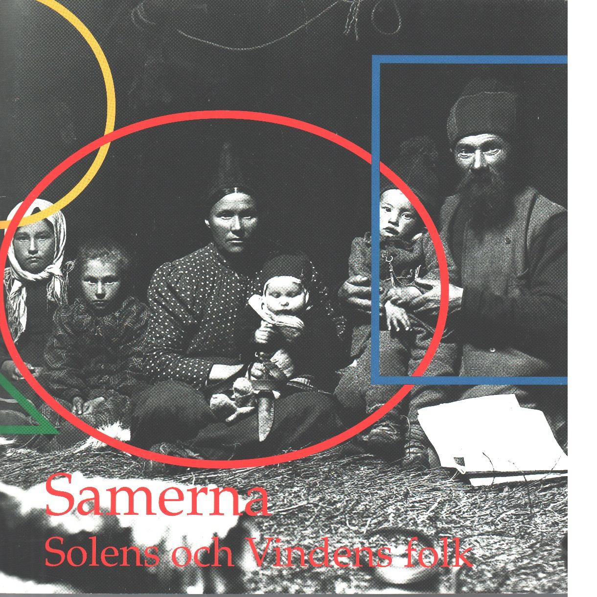 Samerna : solens och vindens folk - Kuoljok, Sunna och Utsi, John Erling