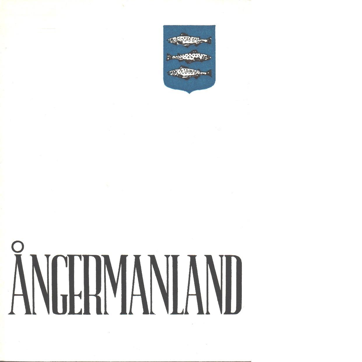 Ångermanland - Red. Ångermanlands Hembygdsförbund