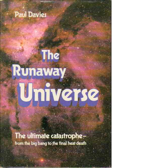 The runaway universe - Davies, Paul
